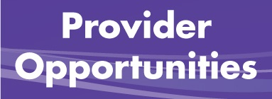 Provider Opportunities