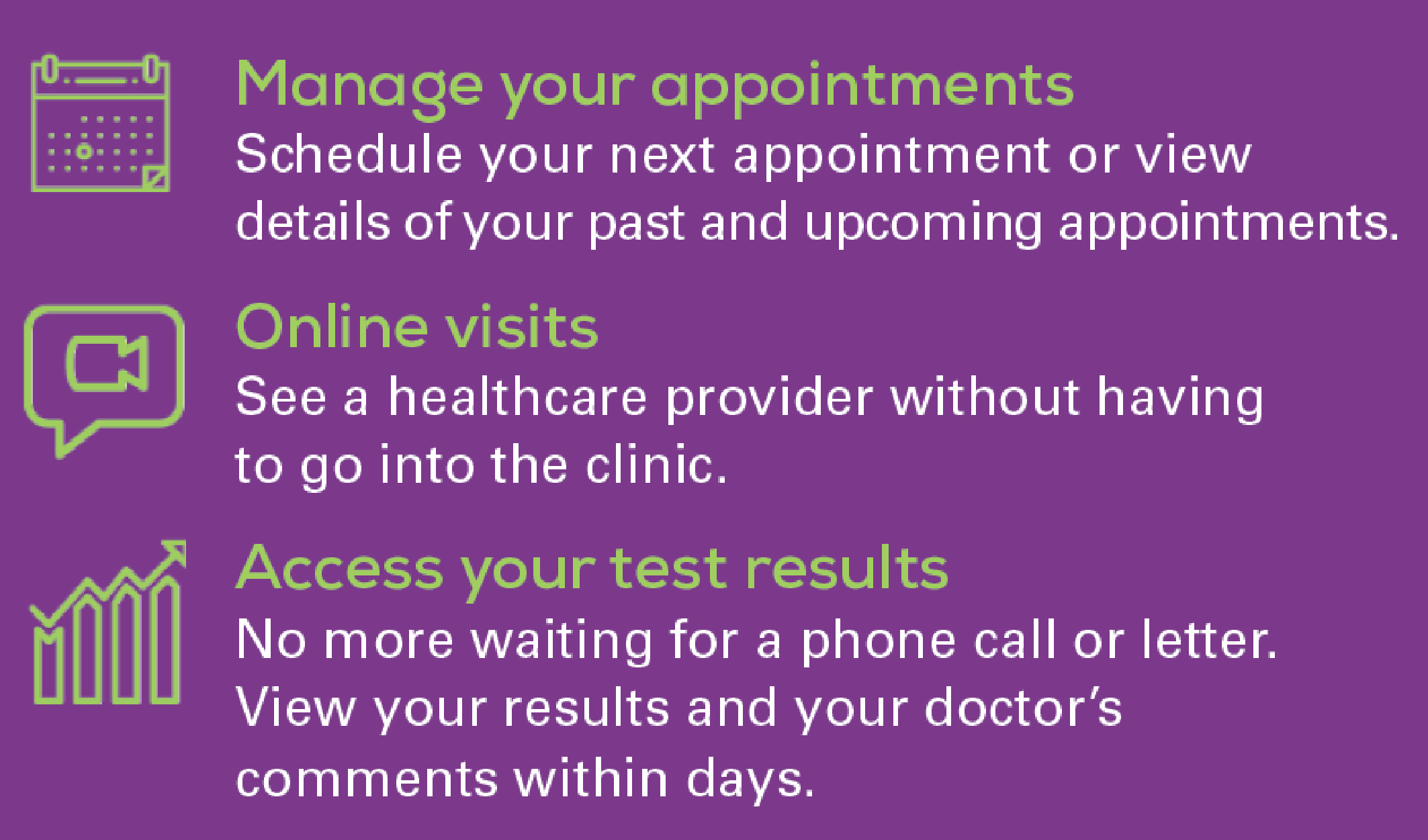 Manage your appointments, Online visits, Access your test results